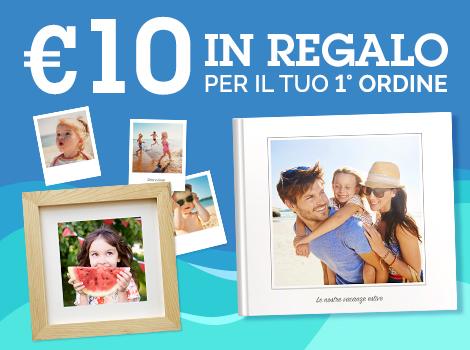 € 10 in Regalo!