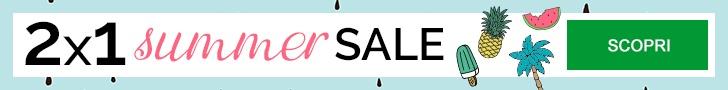 2x1 Summer Sale: scopri una promo nuova ogni lunedì di agosto!
