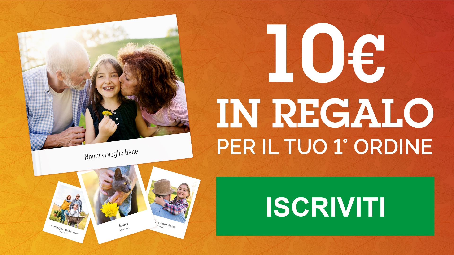 10 VOLTE BENVENUTO: € 10 in regalo per il tuo 1° ordine!