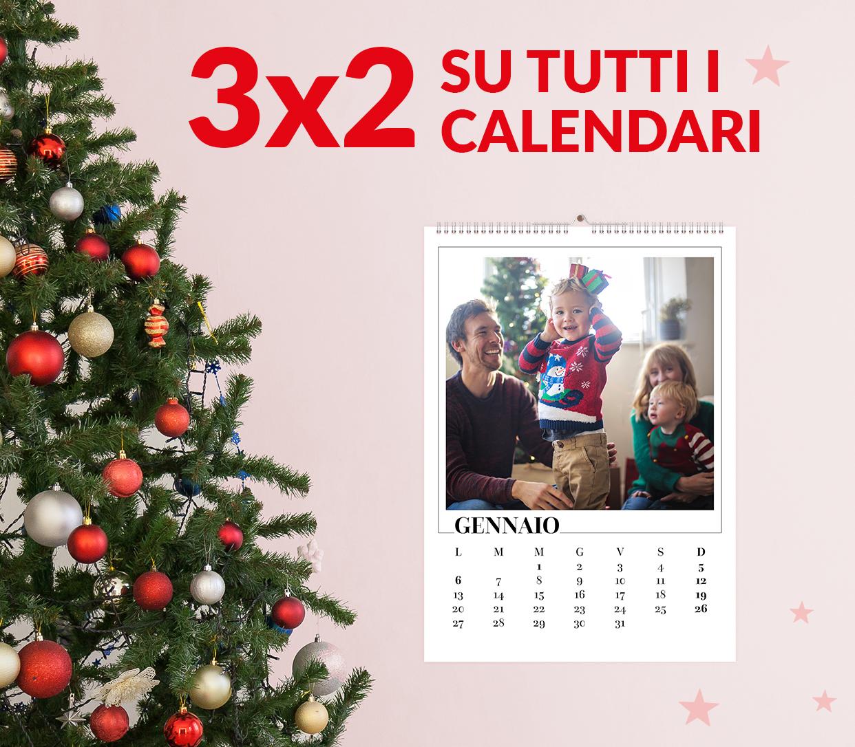3x2 su tutti i Calendari. Il meno caro è in omaggio.