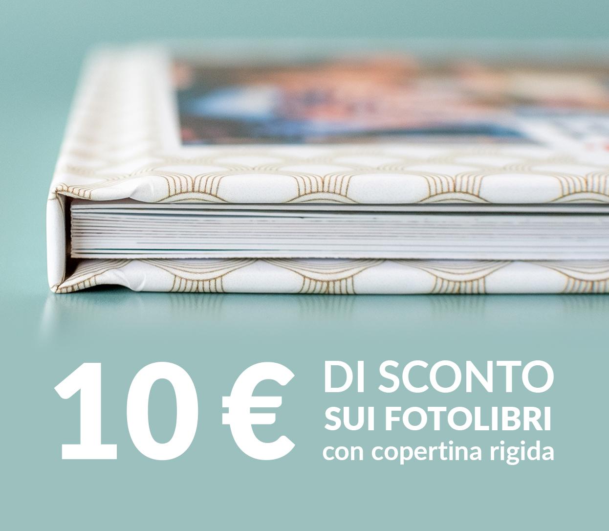 10€ di sconto sui FotoLibri con copertina rigida