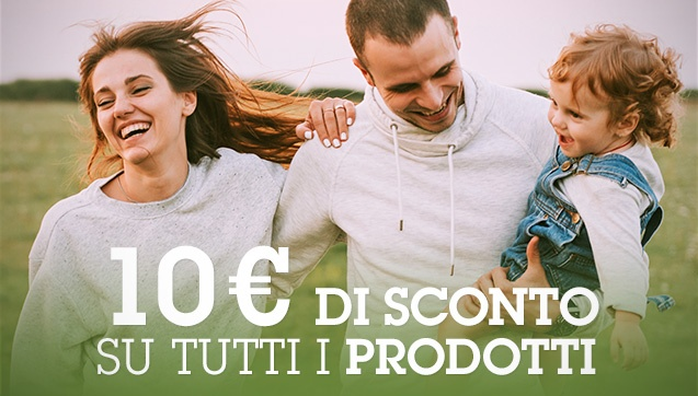 10€ di Sconto su tutti i prodotti su ordine minimo di 30€